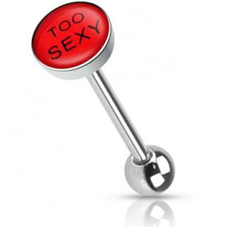 "Piercing langue ""TOO SEXY"""